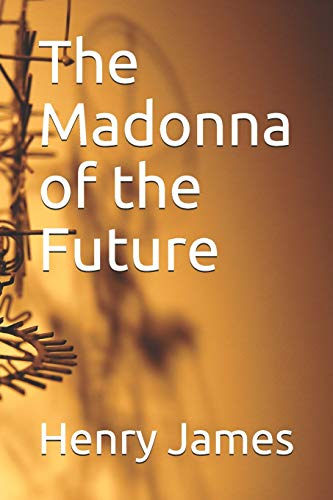 9798599777069: The Madonna of the Future