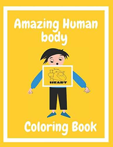 9798606309832: Amazing Human Body coloring book: Great Gift For Toddlers Girls and boys
