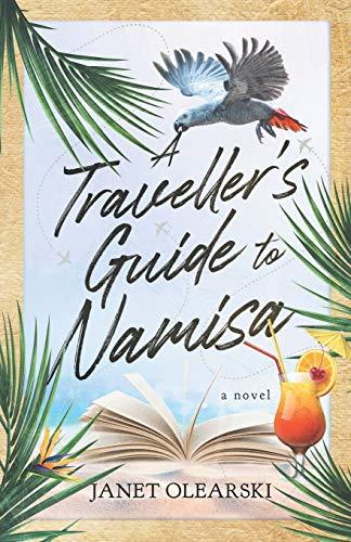 A Traveller's Guide to Namisa (Paperback): Janet Olearski