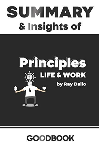 9798623796349: Summary & Insights of Principles Life and Work by Ray Dalio - Goodbook