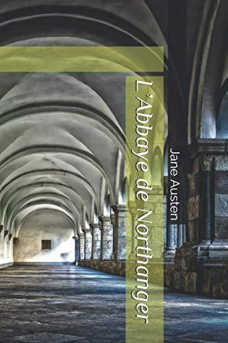 L'Abbaye de Northanger (Paperback): Jane Austen