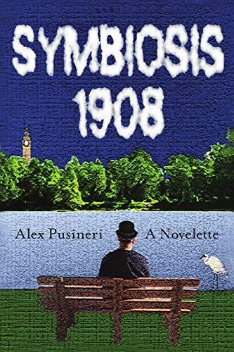 Symbiosis 1908 (Paperback): Alex Pusineri