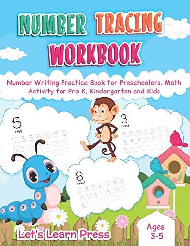 9798637093045: Number Tracing WorkBook: Number Writing Practice Book for Preschoolers. Math Activity for Pre K, Kindergarten and Kids Age 3 -5