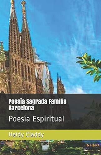 9798646095894: Poesía Sagrada Familia Barcelona: Poesía Espiritual
