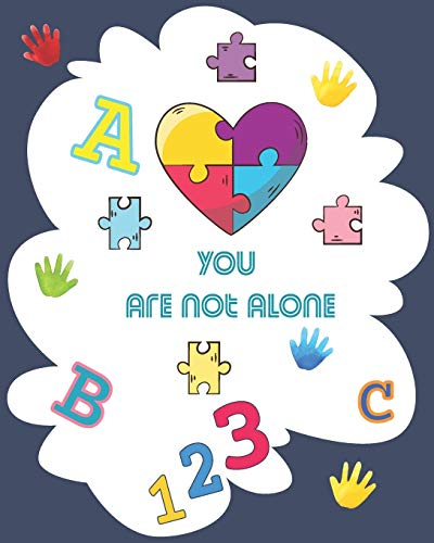 9798648152960: You are not alone: Activity book for autism kids 5 year old, Write Workbook with coloring pages, and easy activities, great for children still learning
