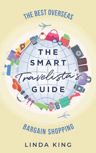 9798648518957: The Smart Travelista's Guide: The best overseas bargain shopping
