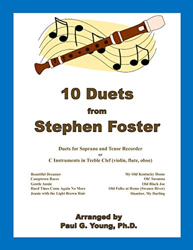 10 Duets from Stephen Foster: for C: Paul G Young