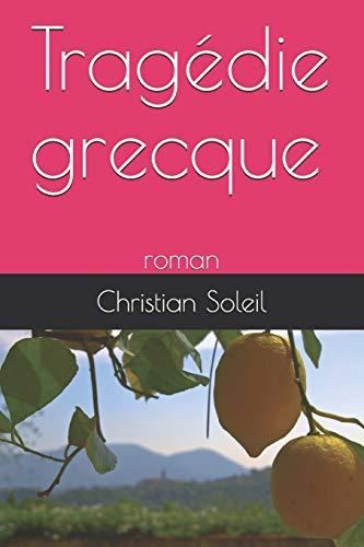 9798649740821: Tragédie grecque: roman (French Edition)