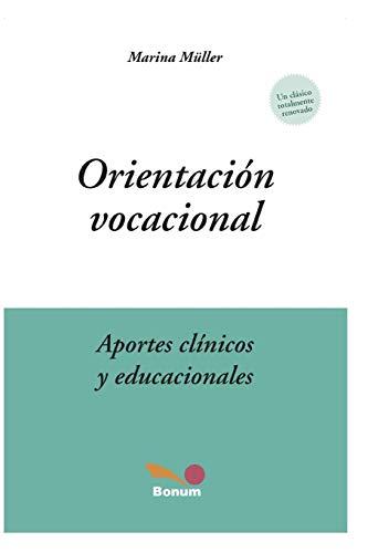 Orientacion Vocacional: aportes clinicos y educacionales (Paperback): Marina Muller