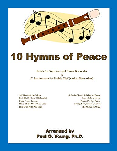10 Hymns of Peace: Duets for C: Paul G Young