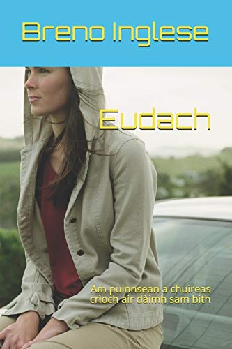9798654535573: Eudach: Am puinnsean a chuireas crìoch air dàimh sam bith