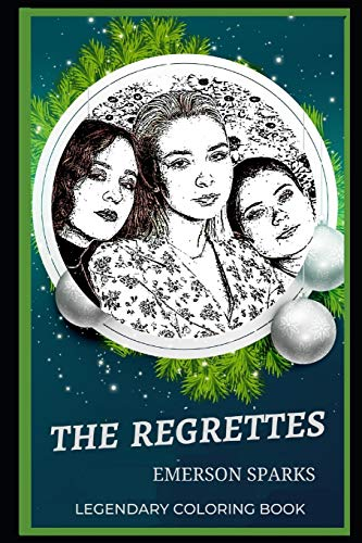 9798664967586: The Regrettes Legendary Coloring Book: Relax and Unwind Your Emotions with our Inspirational and Affirmative Designs: 0 (The Regrettes Legendary Coloring Books)