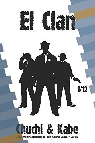 El Clan (Paperback): JESUS MARTINEZ BALMASEDA,
