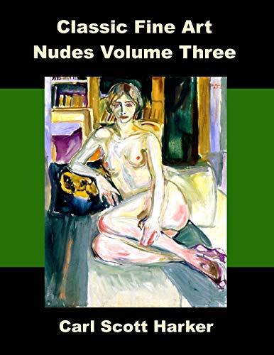 9798666864739: Classic Fine Art Nudes Volume Three
