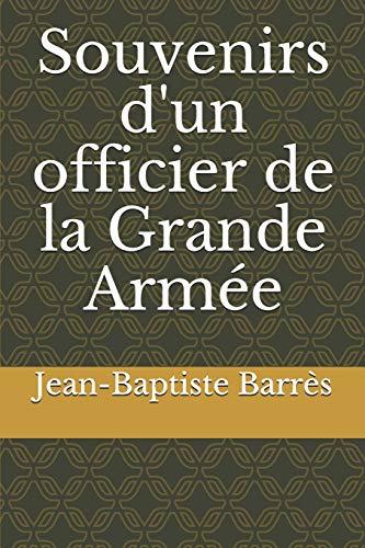 9798668101610: Souvenirs d'un officier de la Grande Armée