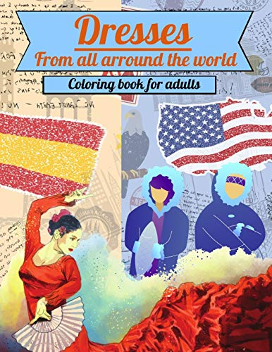 Dresses from all arround the world Coloring: Sacapuntas Colorado