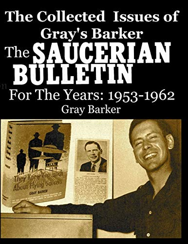 The Collected Issues of Gray's Barker THE: Gray Barker