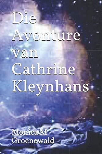 9798683819552: Die Avonture van Cathrine Kleynhans: 1