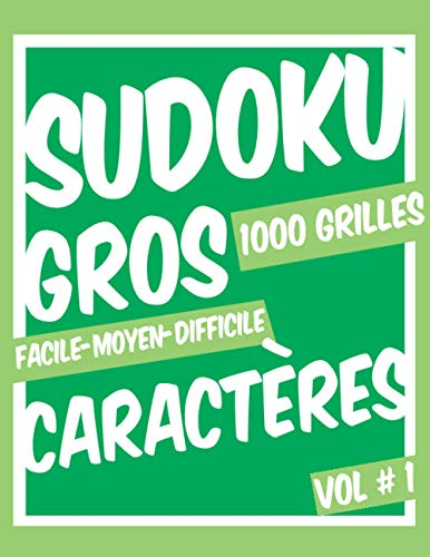 9798687298292: Sudoku Gros Caractères: Sudoku Classique 9x9 - Facile à Diabolique - Volume 1 - 1000 Grilles