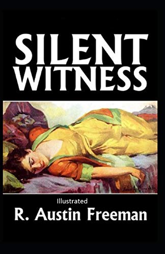 9798687642958: A Silent Witness Illustrated