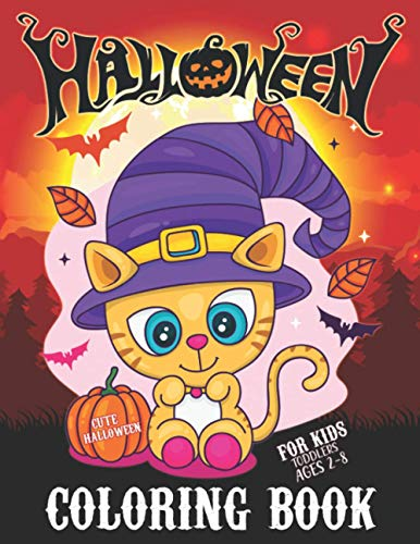 9798692285706: Cute Halloween Coloring Book for Toddlers and Kids Ages 2-8: Children Original Fun Workbook Gift - Part of Activity Book Such as: pumpkin coloring, ... and Adorable Little Witches Coloring etc.