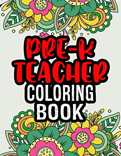 9798692668530: Pre-K Teacher Coloring Book: Christmas Gift For Pre k Teacher | End Of Year Pre k Teacher Gifts | Coloring Book For Adult Relaxation