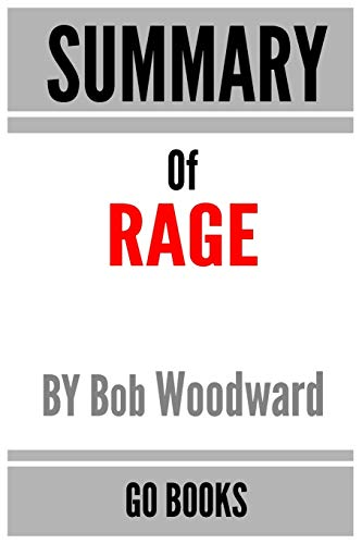 9798692886453: Summary of Rage: by Bob Woodward - a Go BOOKS Summary Guide