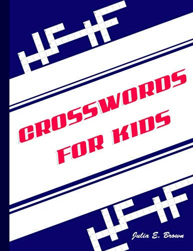 9798696686745: CROSSWORDS FOR KIDS: BEST PUZZLE BOOK FOR AGES 8 AND UP