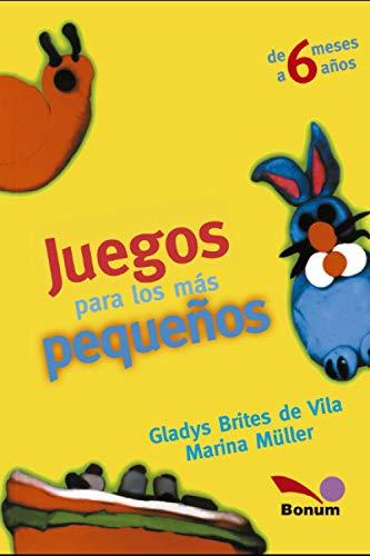 Juegos para los mas pequenos: de 6: Marina Muller, Gladys