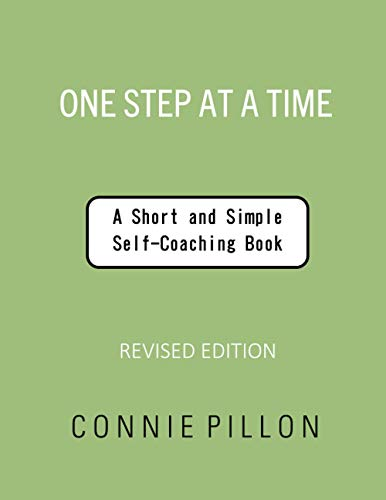 9798708885463: One Step at a Time: A Short and Simple Self-Coaching Book