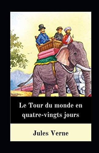 9798720540814: Le Tour du monde en quatre-vingts jours illustrée: Classiques Cronos, suivi de Five Weeks in a Balloon