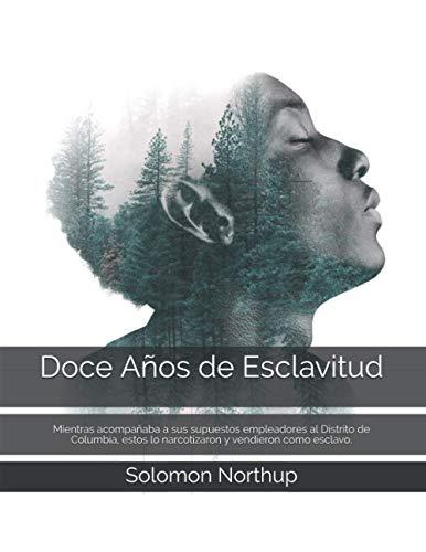 Doce Años de Esclavitud (Paperback): Solomon Northup