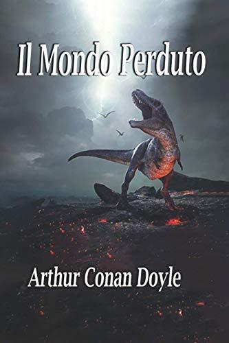 Il Mondo Perduto (Paperback): Sir Arthur Conan