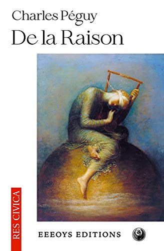 De la Raison (Paperback): Charles Peguy