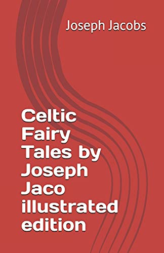 9798744338275: Celtic Fairy Tales by Joseph Jaco illustrated edition