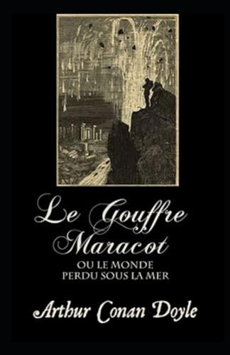 9798745399923: Le Gouffre Maracot Illustrée: (ou Le Monde perdu sous la mer) (French Edition)
