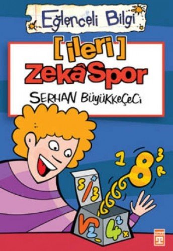 Ileri Zeka Spor: Eglenceli Bilgi Matematik: Büyükkececi, Serhan