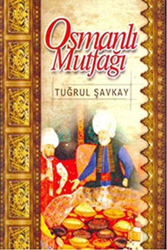Osmanli mutfagi.: SAVKAY, TUGRUL