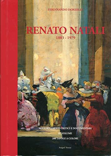 Renato Natali 1883-1979. Aggiornamenti Critici e Documentari