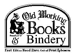 OLD WORKING BOOKS & Bindery (Est. 1994)