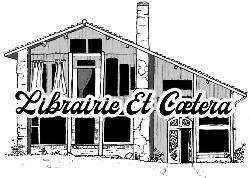 Librairie des Liserons, etc...