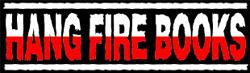 Hang Fire Books