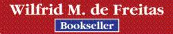 Wilfrid M. de Freitas - Bookseller, ABAC